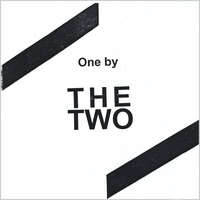 The Two | One by the Two