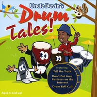 Uncle Devin | Drum Tales!