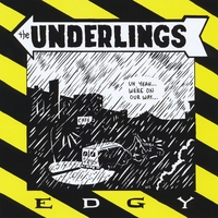 The Underlings | Edgy