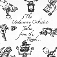 The Underscore Orkestra | Tales from the Road...