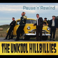 The Unkool Hillbillies | Pause'n'Rewind
