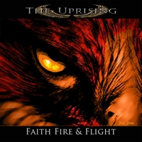 The Uprising | Faith Fire & Flight
