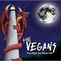 The Vegans | The Night the Moon Fell