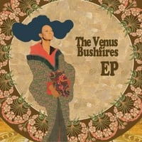 The Venus Bushfires | The Venus Bushfires - EP