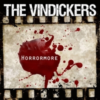 The Vindickers | Horrormore