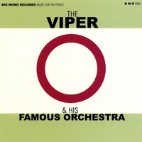 The Viper & His Famous Orchestra | Everything for Everyone