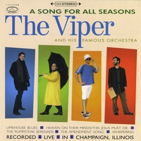 The Viper & His Famous Orchestra | A Song for All Seasons