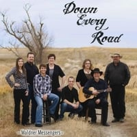 The Waldner Messengers | Down Every Road