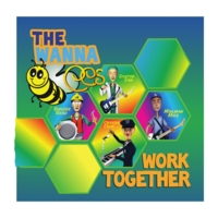 The Wanna Bees | Work Together