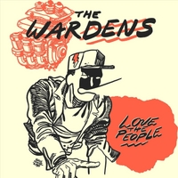 The Wardens | Love the People (Limited Edition Red Vinyl!)
