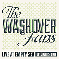 The Washover Fans | Live at Empty Sea