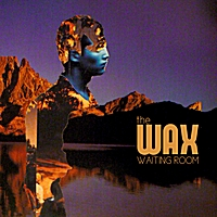 The Wax | Waiting Room