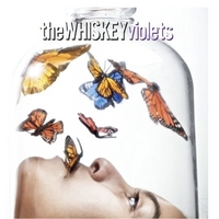 The Whiskey Violets | The Whiskey Violets