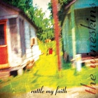 The Wineskins | Rattle My Faith