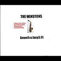 The Winstons | Smooth & Easy