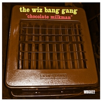 The Wiz Bang Gang | Chocolate Milkman