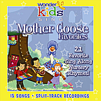 The Wonder Kids | Mother Goose Favorites