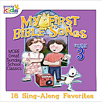 The Wonder Kids | My First Bible Songs, Vol. 3