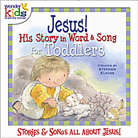 The Wonder Kids | Jesus! His Story in Word & Song