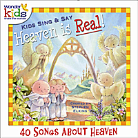 The Wonder Kids | Kids Sing and Say Heaven Is Real!