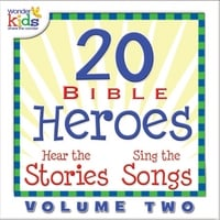 The Wonder Kids | 20 Bible Heroes Stories & Songs, Vol. 2