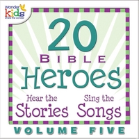 The Wonder Kids | 20 Bible Heroes Stories & Songs, Vol. 5