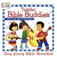 The Wonder Kids | Toddler Bible Buddies: in the Beginning
