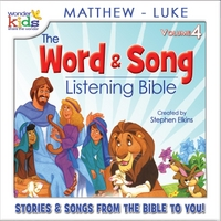 The Wonder Kids | The Word and Song Listening Bible: Matthew - Luke