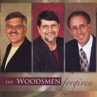 The Woodsmen | Forgiven