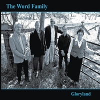 The Word Family | Gloryland
