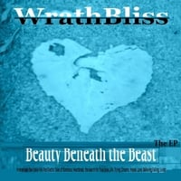The Wrathbliss | Beauty Beneath the Beast