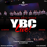 The Yeshiva Boys Choir, Menucha & Eli Gerstner | Ybc Live!