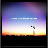 The Yes Team | Harvest Sessions