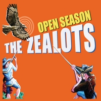 The Zealots | Open Season