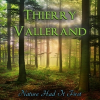 Thierry Vallerand | Nature Had It First