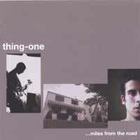 thing-one | ...miles from the road