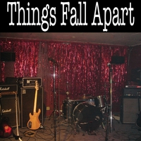 Things Fall Apart | Opening Night At the Talent Show. Live.