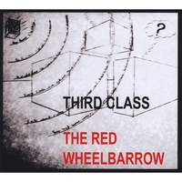 Third Class | The Red Wheelbarrow