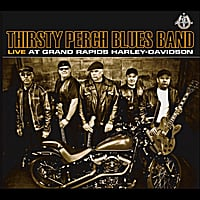 Thirsty Perch Blues Band | Live at Grand Rapids Harley Davidson