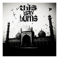 This Day Burns | This Day Burns