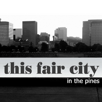 This Fair City | In the Pines