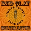 Thistledown Tinkers: Red Clay Celtic Revue
