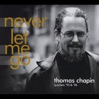 Thomas Chapin | Never Let Me Go