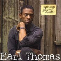 Earl Thomas | Plantation Gospel