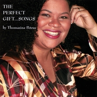 Thomasina Petrus | The Perfect Gift... Songs