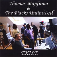 Thomas Mapfumo & the Blacks Unlimited | Exile