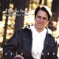 Thomas Snow | Some Other Time