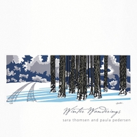 Sara Thomsen and Paula Pedersen | Winter Wanderings
