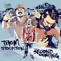 Thom Stockton | The Second Coming