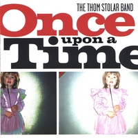 Thom Stolar Band | Once Upon a Time